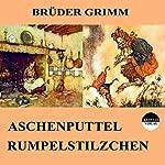 Aschenputtel / Rumpelstilzchen |  Brüder Grimm
