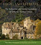 Highland Retreats: The Architecture a...