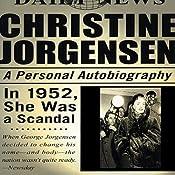 Christine Jorgensen: A Personal Autobiography | [Christine Jorgensen]