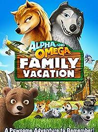 Alpha & Omega: Family Vacation (2015)