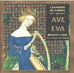 """""""Ave Eva"""", chansons de femmes du XIIe..."""