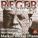 Max Reger: Das Klavierwerk Vol. 3