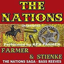 The Nations (       UNABRIDGED) by Ken Farmer, Buck Stienke Narrated by Ken Farmer