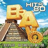 Bravo Hits 80 [Explicit]