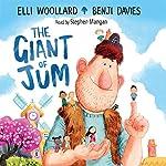 The Giant of Jum | Elli Woollard,Benji Davies