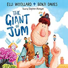The Giant of Jum (       UNABRIDGED) by Elli Woollard, Benji Davies Narrated by Stephen Mangan