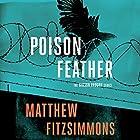 Poisonfeather: The Gibson Vaughn Series, Book 2 Hörbuch von Matthew FitzSimmons Gesprochen von: James Patrick Cronin