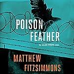 Poisonfeather: The Gibson Vaughn Series, Book 2 | Matthew FitzSimmons