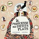 vignette de 'La princesse aux petits plats (Annie Marandin)'