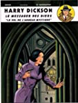 Harry Dickson, Tome 11 : Le messager...