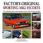 Sporting Mk2 Escorts: The Originality...