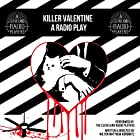 Killer Valentine: The Radio Play Hörbuch von Milton Matthew Horowitz Gesprochen von: Eric Sever