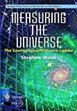 Measuring the Universe: The Cosmological Distance Ladder (Springer Praxis Books)