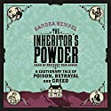 The Inheritor's Powder Audiobook by Sandra Hempel Narrated by Patience Tomlinson