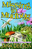 Missing in Mudbug (Ghost-in-Law Mystery/Romance Book 5)
