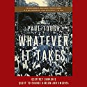 Whatever It Takes: Geoffrey Canada's Quest to Change Harlem and America Audiobook by Paul Tough Narrated by Ax Norman
