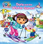 Dora and the Winter Games (Dora the E...