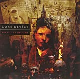 What I've Become by Core Device (2014)