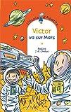 """Afficher """"L'Ecole d'Agathe n° 60 Victor va sur Mars"""""""