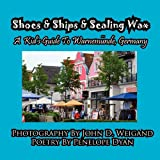 img - for Shoes & Ships & Sealing Wax---A Kids's Guide to Warnem nde, Germany book / textbook / text book