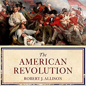 The American Revolution: A Concise History Audiobook