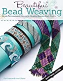 img - for Beautiful Bead Weaving: Simple Techniques and Patterns for Creating Stunning Loom Jewelry by Carol C Porter (2015-11-01) book / textbook / text book