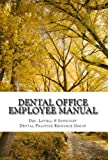 img - for Dental Office Employee Manual (Dental Practice Resource Series) book / textbook / text book