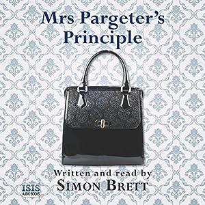 Mrs Pargeter's Principle Audiobook