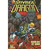 Savage Dragon Volume 9: Worlds At War Signed & Numbered Edition (Savage Dragon (Numbered)) (v. 9) (1582403279) by Larsen, Erik