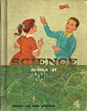 img - for Science in Your Life Book 4 book / textbook / text book