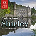 Shirley (       UNABRIDGED) by Charlotte Brontë Narrated by Georgina Sutton