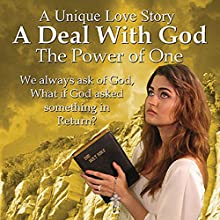 A Deal with God: The Power of One (       UNABRIDGED) by Michael Haden Narrated by Dara Rosenberg
