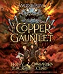 The Copper Gauntlet: Magisterium Book 2