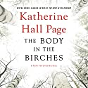 The Body in the Birches: A Faith Fairchild Mystery Audiobook by Katherine Hall Page Narrated by Tanya Eby
