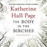 The Body in the Birches: A Faith Fairchild Mystery   Katherine Hall Page