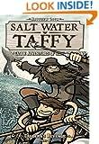 Salt Water Taffy: Caldera's Revenge! Part 2 (Salt Water Taffy: The Seaside Adventures of Jack and Benny)
