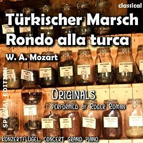T�rkischer Marsch , Rondo Alla Turca (feat. Roger Roman) - Single