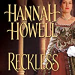 Reckless (       UNABRIDGED) by Hannah Howell Narrated by Ashford MacNab