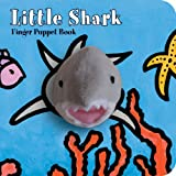 Little Shark: Finger Puppet Book (Little Finger Puppet Board Books)