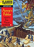 img - for Classics Illustrated #18: Aesop's Fables (Classics Illustrated Graphic Novels) book / textbook / text book