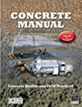 Concrete Manual: Updated to 2006 Inte...