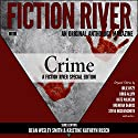 Fiction River Special Edition: An Original Anthology Magazine, Special Edition, Volume 1 (       UNABRIDGED) by Kristine Kathryn Rusch, Dean Wesley Smith, Doug Allyn, Steve Hockensmith, Brendan DuBois, Julie Hyzy, Melissa Yi, Daemon Crowe, Libby Fischer Hellman Narrated by Dan Boice, Jerimy Colbert, Jane Kennedy