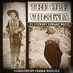 The Ole Virginia | Stewart Edward White