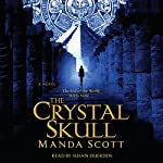 The Crystal Skull | Manda Scott