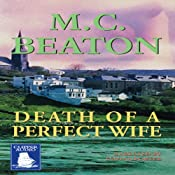 Death of a Perfect Wife: A Hamish Macbeth Mystery | [M. C. Beaton]