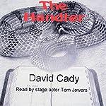 The Handler | David Cady
