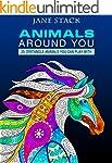 Animals Around You: 25 Zentangle Anim...
