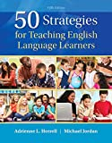 img - for 50 Strategies for Teaching English Language Learners (5th Edition) book / textbook / text book