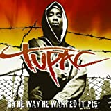 "The Way He Wanted It Vol.5von ""Tupac"""
