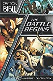 The Battle Begins: The Story of Creation (The Action Bible Graphic Novels)